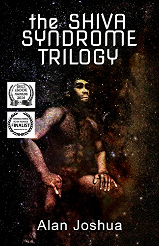 Book: The SHIVA Syndrome Trilogy (The Mind of Stefan Dürr, The Cosmic Ape, The Interdimensional Nexus) by Alan Joshua