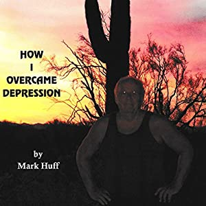 How I Overcame Depression Audiobook
