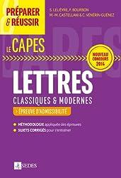 Préparer et réussir le CAPES de Lettres classiques et modernes - Épreuves d'admissibilité: Nouveau concours 2014
