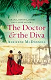Front cover for the book The Doctor and the Diva by Adrienne McDonnell