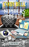 Numbers Can Be Deadly (Sage Gardens Cozy Mystery Book 7)