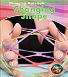 Changing Shape, Chris Oxlade, 1432932713