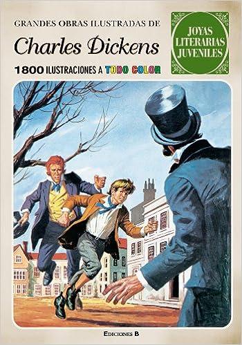 Grandes obras ilustradas de Charles Dickens Joyas Literarias Juveniles Bruguera Clásica: Amazon.es: Charles Dickens: Libros