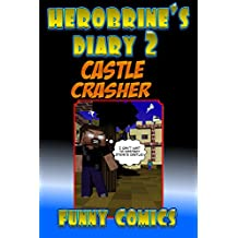 Herobrine' Diary 2: Castle Crasher (Herobrine Books)