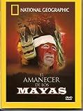 National Geographic - El Amanecer de los Mayas [NTSC/REGION 1 & 4 DVD. Import-Latin America]