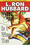 If I Were You, L. Ron Hubbard, 1592123597