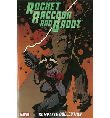 By Bill Mantlo Rocket Raccoon & Groot: The Complete Collection (First Edition)