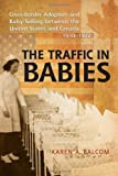 Best North States In Babies - The Traffic in Babies: Cross-Border Adoption and Baby-Selling Review