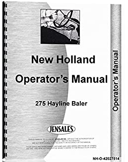 new holland baler 275 operators manual oem new holland manuals rh amazon com New Holland 273 Baler New Holland G5030