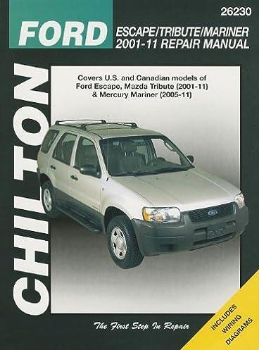 chilton s ford escape tribute mariner 2001 11 repair manual covers rh amazon com