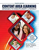 Content Area Learning: Bridges to Disciplinary Literacy