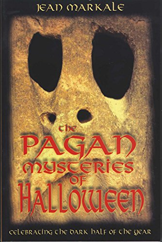 The Pagan Mysteries of Halloween: Celebrating the Dark Half of the Year]()