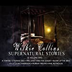 Wilkie Collins Supernatural Stories: Volume 2 | Wilkie Collins