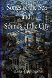 Songs of the Sea and Sounds of the City.