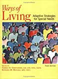 img - for Ways of Living: Adaptive Strategies for Special Needs, 3rd Edition by Charles H. Christiansen (2004-05-10) book / textbook / text book