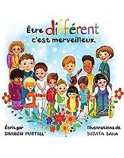 Être différent c'est merveilleux: Un livre illustré à propos de diversité et de bonté