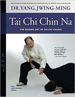 Book Tai Chi Chin Na Revised: The Seizing Art of Tai Chi Chuan