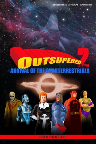 Outsupered II: Arrival Of The Omniterrestrials PDF