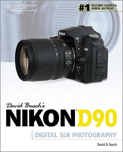 amazon com david busch s nikon d90 guide to digital slr photography rh amazon com Exploded-View Nikon D90 Exploded-View Nikon D90
