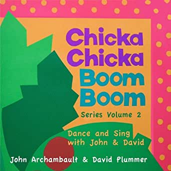 Chicka Chicka Boom Boom Series Volume Two - Dance and Sing ... - photo#5