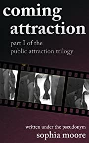 Coming Attraction: Part I of the Public Attraction Trilogy