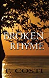 Broken Rhyme, T. Costi, 1451293038