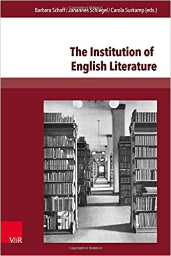 The Institution of English Literature: Formation and Mediation