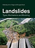 img - for Landslides: Types, Mechanisms and Modeling book / textbook / text book