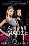 Beautiful Malice: A Novel