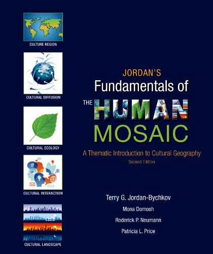 1464110689 - Jordan's Fundamentals of the Human Mosaic: A Thematic Introduction to Cultural Geography
