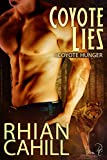 Coyote Lies: Coyote Hunger Book 4