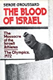 The Blood of Israel, Serge Groussard, 0688029108