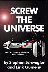 Screw the Universe (English Edition)