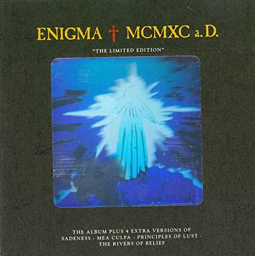 M C M X C a. D. (Iimited eds.) The regular Album PLUS 4 EXTRA versions of Sadness. Meaculpa, Princibles Of Lust & Rivers Of Believe (Principles Of Lust Sadeness Find Love Sadeness Reprise)