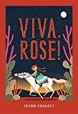 img - for Viva, Rose! book / textbook / text book