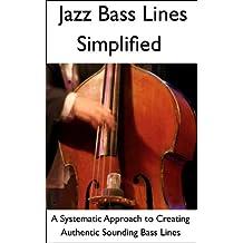 Jazz Bass Lines Simplified