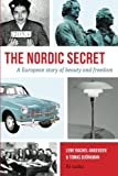 img - for The Nordic Secret: A European story of beauty and freedom book / textbook / text book