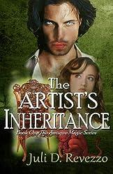 The Artist's Inheritance: Antique Magic series (Volume 1)
