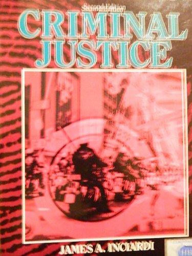 Incardi Criminal Justice 2e