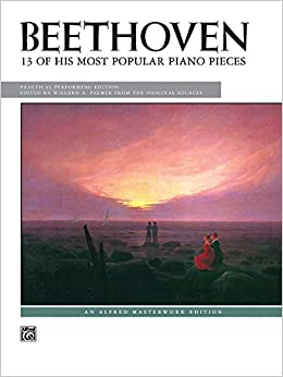 Book Beethoven -- 13 of His Most Popular Piano Pieces (Alfred Masterwork Edition)