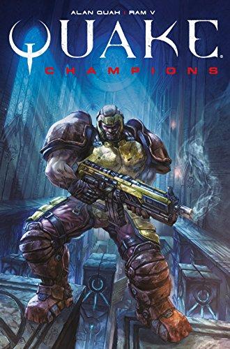 Quake Champions Vol  1