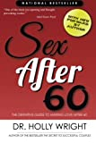 Sex After 60: The Definitive Guide to Making Love After 60