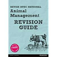 Revise BTEC National Animal Management Revision Guide: (with free online edition) (REVISE BTEC Nationals in Animal Management)