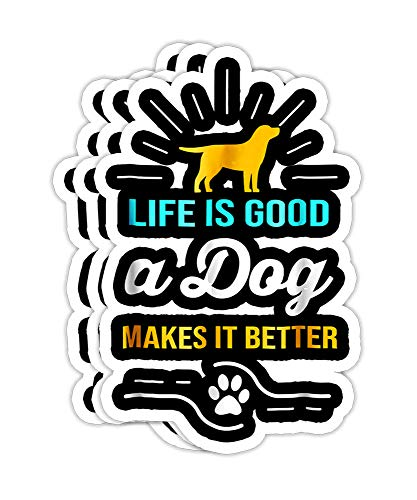 Peach Poem Life is Good A Dog Makes It Better for Dog Lovers- 4x3 Vinyl Stickers, Laptop Decal, Water Bottle Sticker (Set of 3)