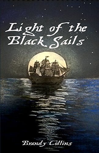 Light of the Black Sails by [Collins, Brandy]
