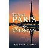 Postmark: Paris—Destination: Unknown