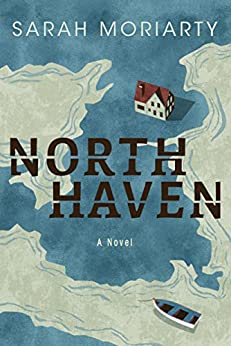 North Haven by [Moriarty, Sarah]