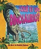 Que Es un Dinosaurio?, Niki Walker and Bobbie Kalman, 0778788105