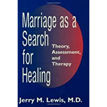 Marriage A Search For Healing