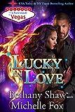 Lucky in Love (Charmed in Vegas Book 3)